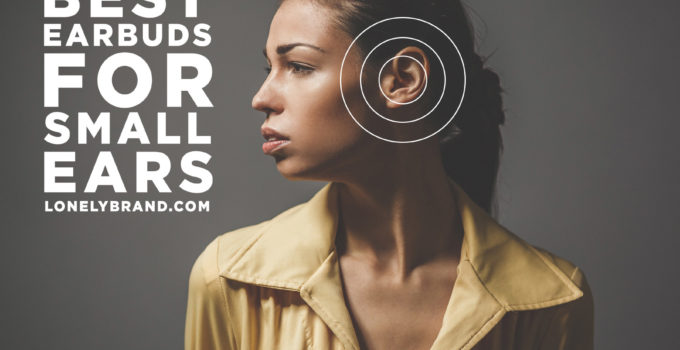 best earbuds for small ears roundup