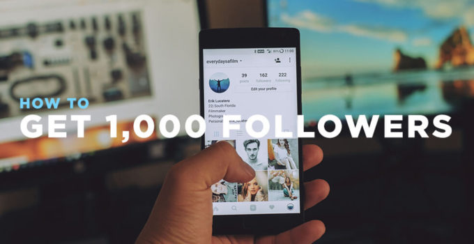 How to Get 1,000 Followers on Instagram